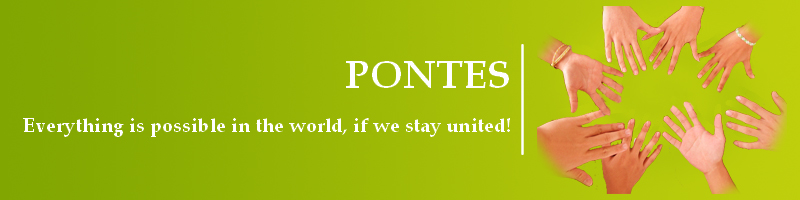 PONTES Banner: Everything is possible in the world, if we stay united! Besides this text there is a circle of joined hands.